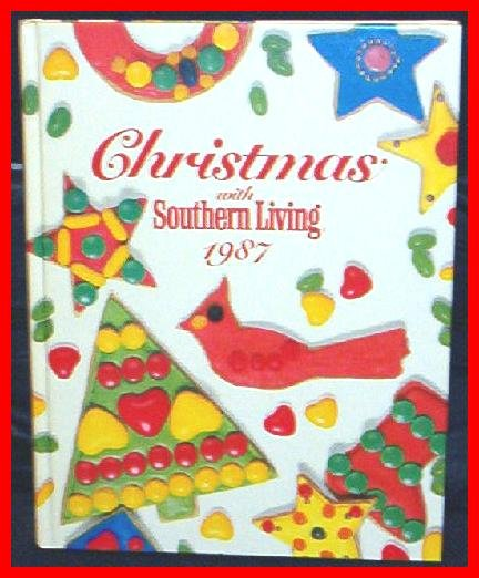 Christmas With Southern Living, 1987 RARE MINT HB BOOK 1ST EDITION