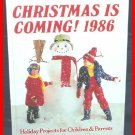 Christmas Is Coming 1986 HB BOOK COLLECTOR'S OXMOOR FIRST EDITION RARE HTF