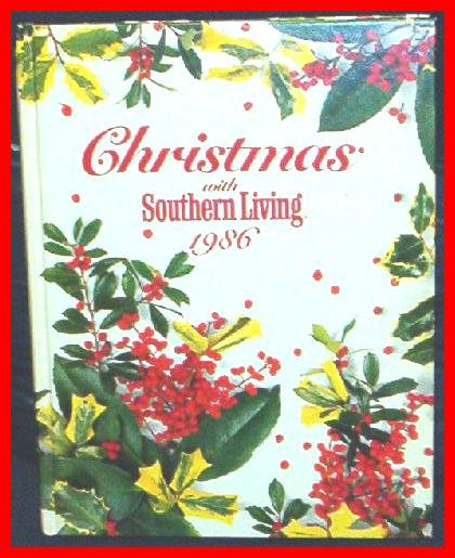 Christmas With Southern Living 1986 RARE MINT HB BOOK