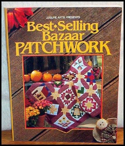 Best-Selling Bazaar Patchwork Quilt NEW BOOK $14.95 WOW