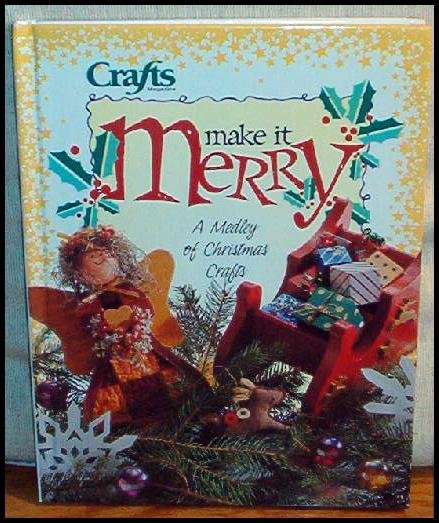 Make It Merry NEW CHRISTMAS CRAFTS BOOK RETAIL $24.95
