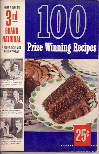 100 Prize Winning Recipes (Pillsbury Bake Off)