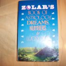 Zolar's Astrology-Dreams-Numbers & Lucky Days BNK570