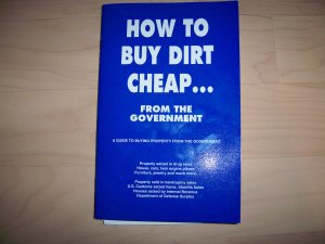 How To Buy Dirt Cheap From The Govenment BNK705