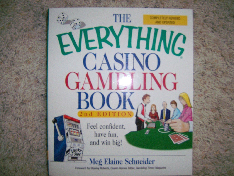 The Everything Casino Gambling Book  BNK858