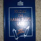 Friday The Rabbi Slept Late by Harry Kemelman  BNK876