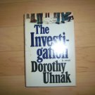"""The Investigation"" BY Dorothy Uhnak Hardcover Novel BNK1573"