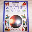 How The Weather Works  Hardcover Book  BNK1752