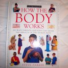 How The Body Works By Steve Parker Hardcove Illustrated Book  BNK1753
