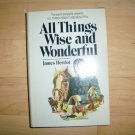 All Things Wise And Wonderful By James Herriot BNK1915