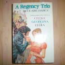 A Regency Trio By Claire Darcy  BNK1918