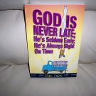 """""""God Is Never Late"""" Book BNK1984"""