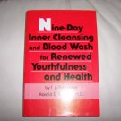 Nine Day Inner Cleansing And Blood Wash For Renewed Youthfullness And Health BNK2262