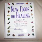 New Foods For Healing By Prevention  BNK2282