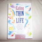 Eating Thin For Life By Anne M. Fletcher,M.S.,R.D. BNK2283