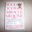Food - Your Miracle Medicine Book   BNK2289