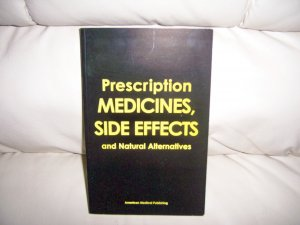Prescription Medicines,Side Effects & Natural Alternatives BNK2300