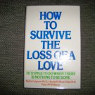 """How To Survive The Loss Of A Love"" Hardcover JAcket Book BNK2373"