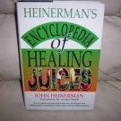 Encyclopedia Of Healing Juices By John Heinerman  BNK2462