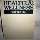 Health & Wellness Confidential  BNK2475