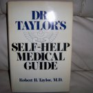 Self-Help Medical Guide By Dr. Taylor  BNK2540