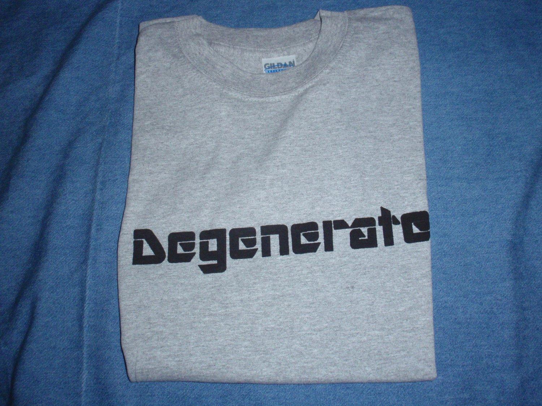 Degenerate T-Shirt