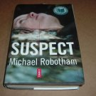 Suspect (Michael Robotham) HARD BACK, HB, Murder Mystery Hardback book For Sale