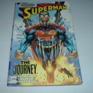 Superman: The Journey OOP TPB (DC Comics) Mark Verheiden and Ed Benes Trade Paperback FOR SALE