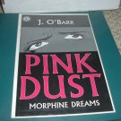 James O.Barr's PINK DUST: Morphine Dreams 1-Shot Graphic Novel (Crow, Kitchen Sink ) MATURE READERS