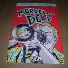 Murder Me Dead #3 NEAR MINT- (David Lapham, El Capitan Books, Stray Bullets), comic for sale