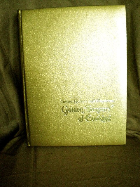 GOLDEN TREASURY of COOKING by BETTER HOMES AND GARDENS]