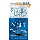 Night of Thunder: A Bob Lee Swagger Novel