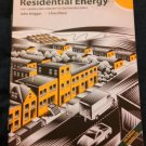 Residential Energy Cost Savings And Comfort for Existing Buildings