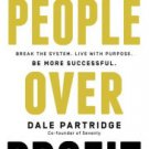 Audio Book: MP3 format. People Over Profit: Break the System, Live with Purpose, Be More Successful