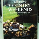 Lee Bailey's Country Weekends Recipes for Good Food and Easy Living HB DJ hc3247