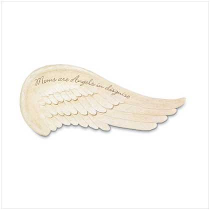 """Mom's Are Angels in Disquise"" Feathered Wing Sign"
