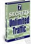 7 Secrets To Unlimited Traffic
