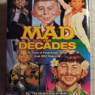 Mad for Decades: 50 Years of Forgettable Humor from MAD Magazine [Hardcover]