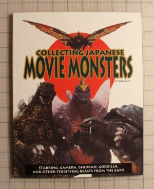 Collecting Japanese Movie Monsters by Dana Cain [Paperback]