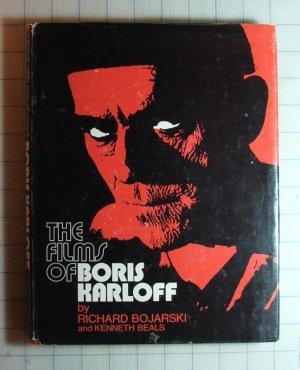 The Films of Boris Karloff by R. Bojarski; 1st Ed, 1974 [Hardback]