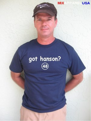 "Mens ""Got Hanson ?"" Braves T Shirt Jersey Tommy S-XXL"