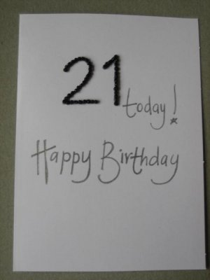 Handmade Card - 21st Birthday