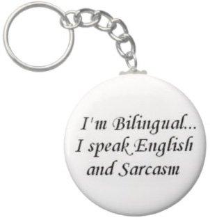 2.25 Inch Bilingual Sarcasm Keychain