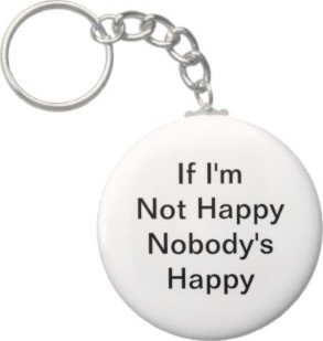 2.25 Inch If I'm Not Happy Keychain
