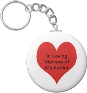 2.25 Inch In Loving Memory of My Father Keychain