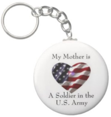 2.25 Inch My Mother Soldier in the US Army Keychain