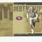Jerry Rice 2005 Donruss Classics Membership Insert#MS-12 (0420/1000) San Francisco 49ers
