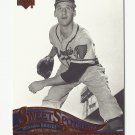 Warren Spahn 2005 Sweet Spot Classic Card #94 Milwaukee/Atlanta Braves