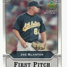 Joe Blanton 2005 Upper Deck First Pitch Insert Card #FP-9 Oakland Athletics/Los Angeles Dodgers