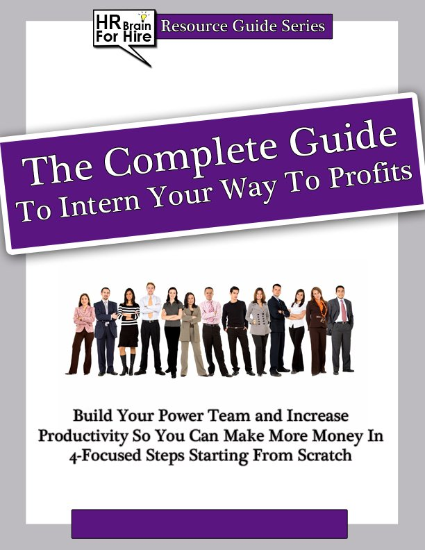 The Complete Guide To Intern Your Way To Profits